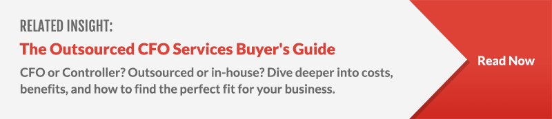 Related: The Outsourced CFO Services Buyer's Guide