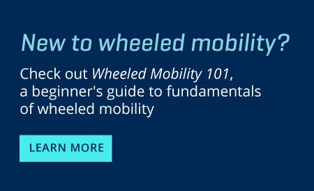 wheeled mobility 101