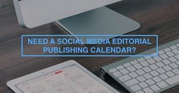 need-a-social-media-editorial-publishing-calander-call-to-action-sidebar