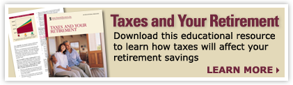 Free Educational Resource: Taxes and Your Retirement