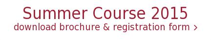 Summer Course 2015 download brochure & registration form