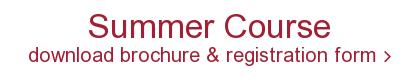 Summer Course download brochure & registration form