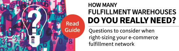 How Many Fulfillment Warehouses Do You Really Need?  Download the Free eBook