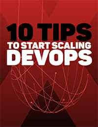 10 Tips to Scaling Devops