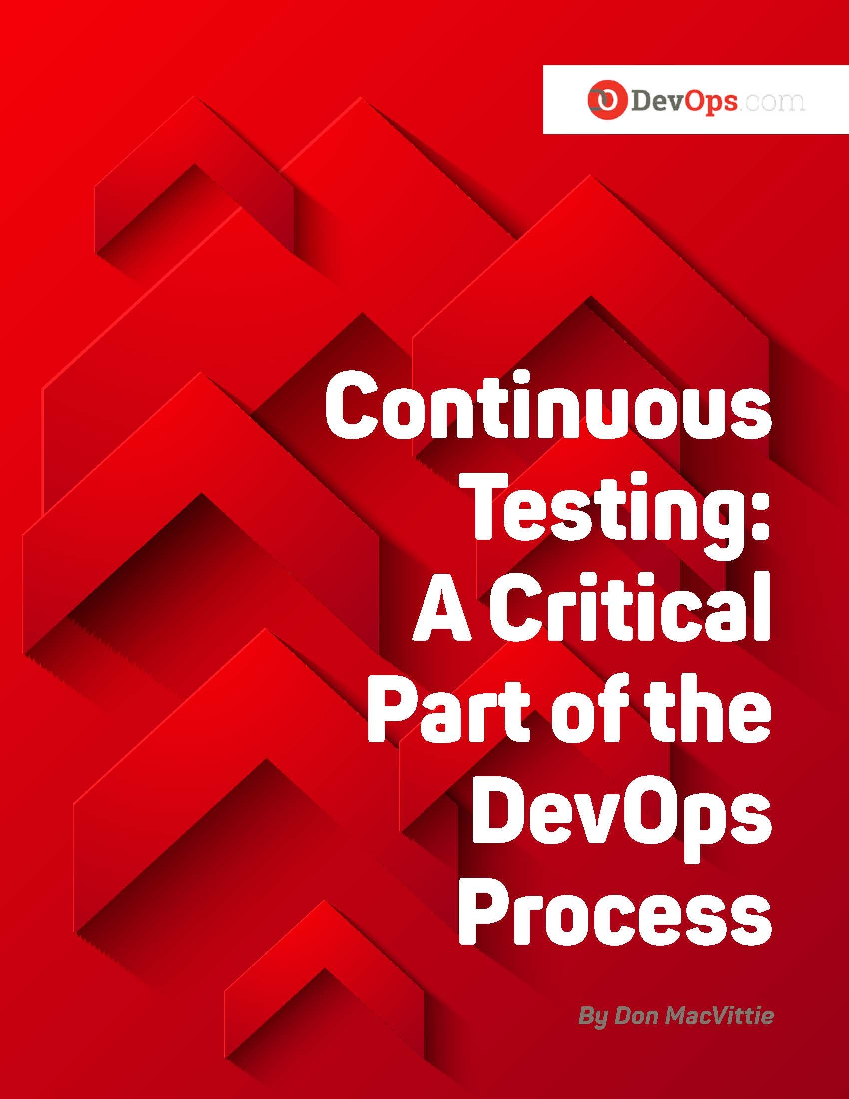 Continuous Testing: A Critical Part of the DevOps Process