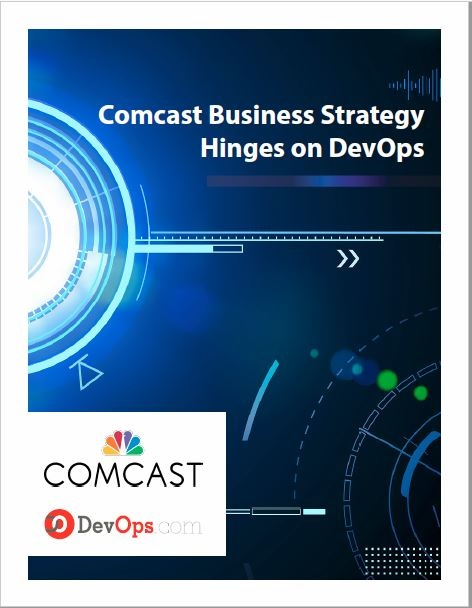 Comcast Business Strategy Hinges on DevOps