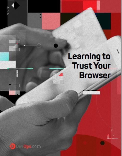 Learning to Trust Your Browser