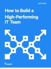 How to Build a High-Performing IT Team
