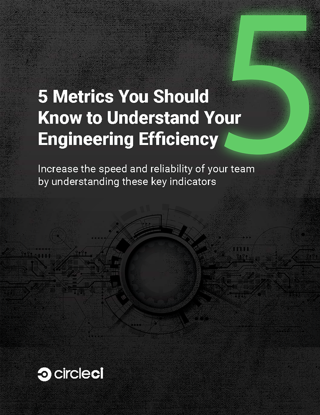 5 Metrics You Should Know to Understand Your Engineering Efficiency