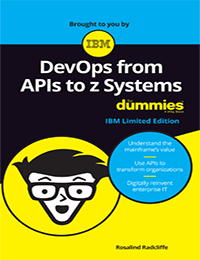 eBook: DevOps from APIs to z Systems for Dummies