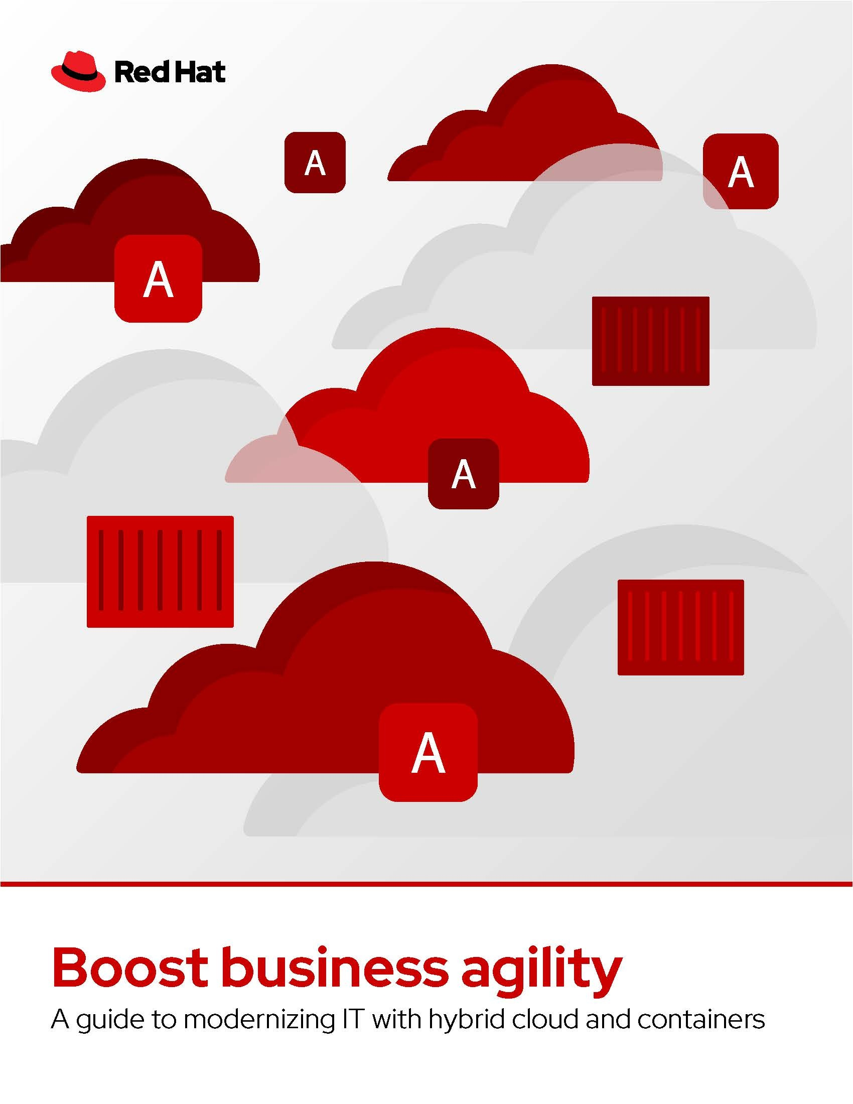 Boost Business Agility with Hybrid Cloud and Containers