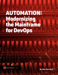 Automation: Modernizing the Mainframe for DevOps