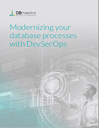 Modernizing Your Database Processes with DevSecOps
