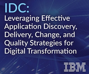 IDC: Leveraging Effective Application Discovery, Delivery, Change, and Quality Strategies for Digital Transformation