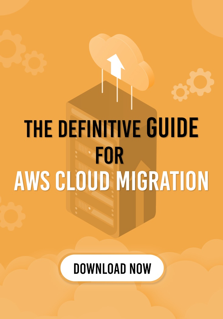 The Definitive Guide for AWS Cloud Migration