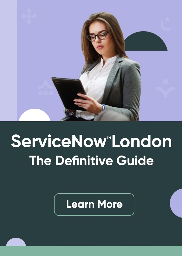 ServiceNow London Guide
