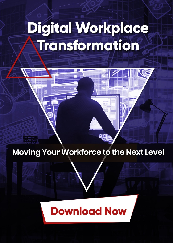 Digital Workplace Transformation