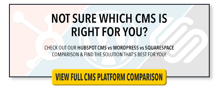 HubSpot CMS vs WordPress vs Squarespace CMS Comparison