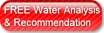 FREE Water Analysis& Recommendation