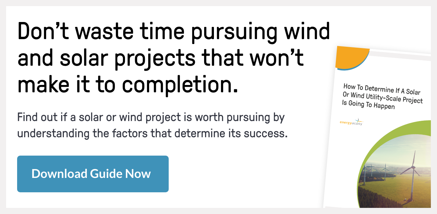 How To Determine If A Solar Or Wind Utility-Scale Project Is Going To Happen