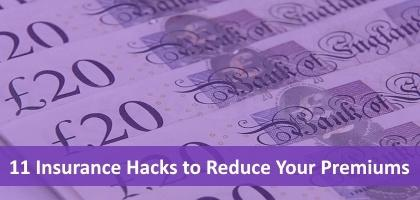 Insurance Hacks - Reduce Your Premiums
