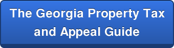The Georgia Property Tax and Appeal Guide