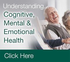 Understanding Cognitive Mental & Emotional Health