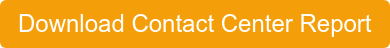 Download Contact Center Report