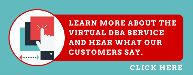 Learn more about our Virtual DBA service