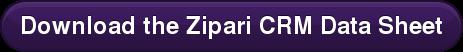 Download the Zipari CRM Data Sheet