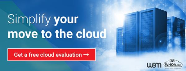 WSM & WHOA.com Cloud Migration