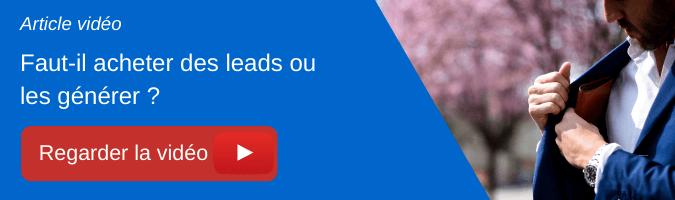 Vidéo - Faut-il acheter des leads ou les générer ?