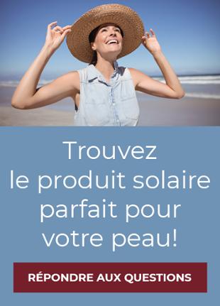 Répondre au questionnaire solaire pour découvrir le produit solaire adapté à votre peau