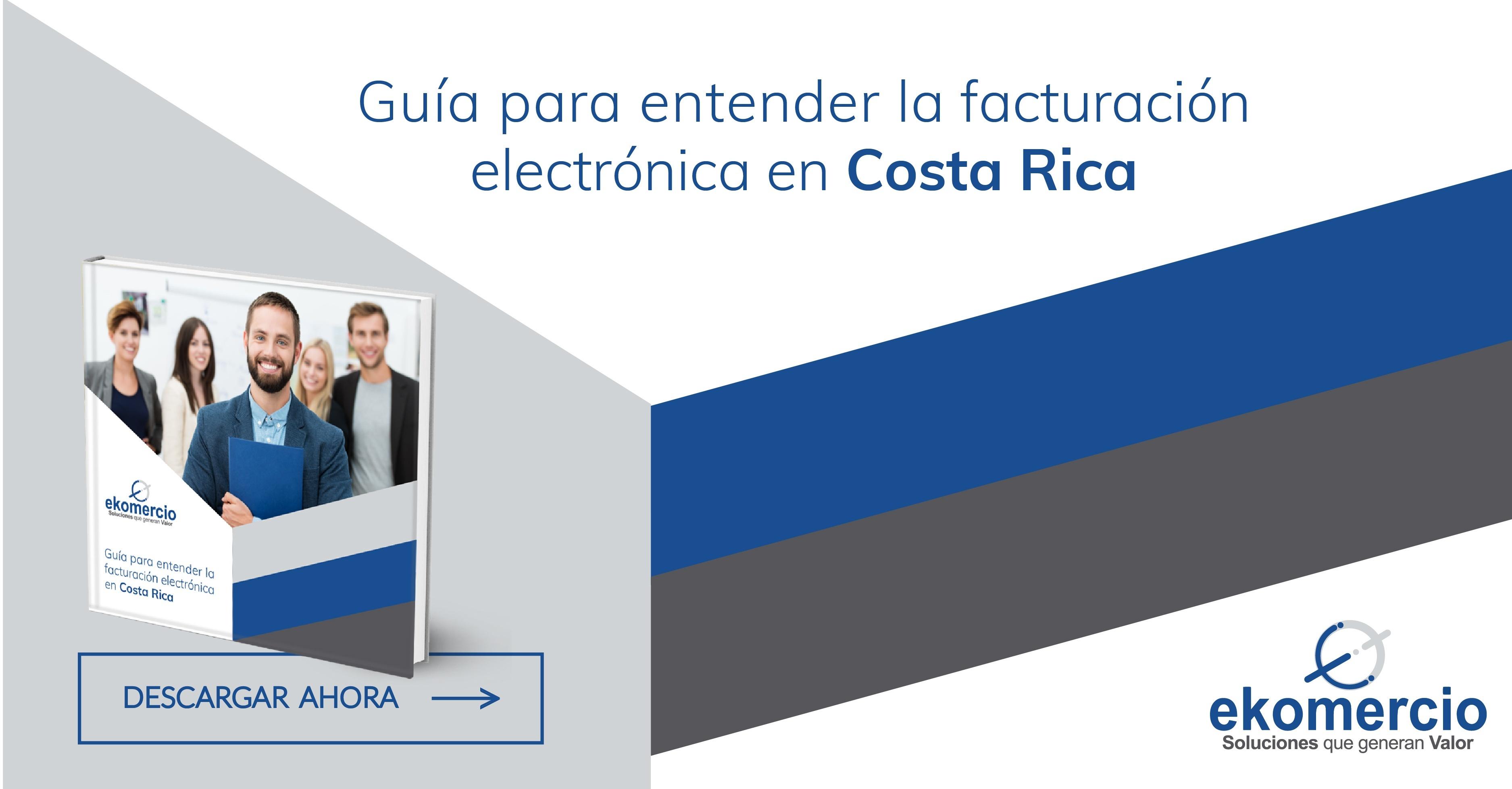 Guía para entender la facturación electrónica en Costa Rica