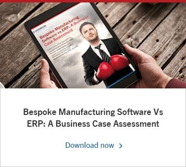 Bespoke Manufacturing Software Vs ERP: A Business Case Assessment