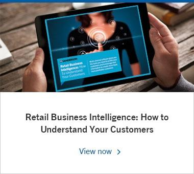 Retail Business Intelligence: How to Understand Your Customers