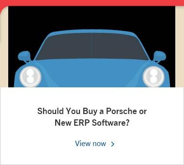 Should You Buy a New Porsche or New ERP Software?