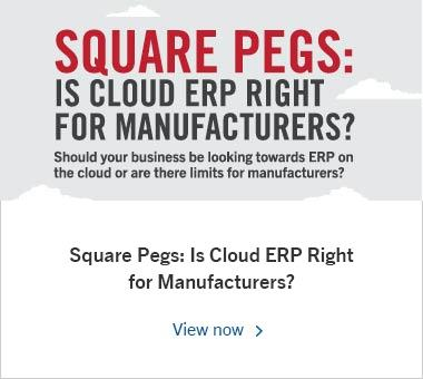 Square Pegs: Is Cloud ERP Right for Manufacturers?