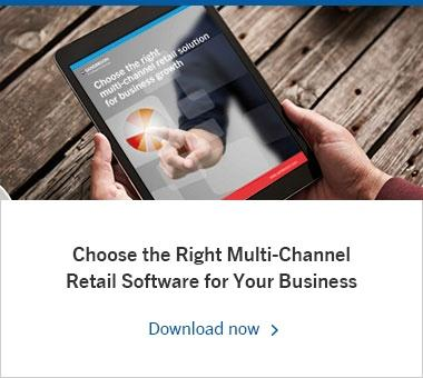 Choose the Right Multi-Channel Retail Software for Your Business