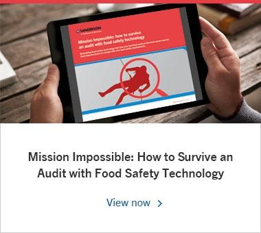 Mission Impossible: How to Survive an Audit with Food Safety Technology