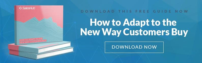 How to Adapt to the  New Way Customers Buy
