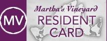 Martha's Vineyard Resident Card