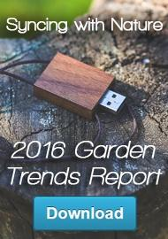 2016 Garden Trends Report Call to Action