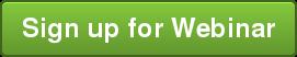Sign up for Webinar