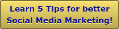 Learn 5 Tips for better Social Media Marketing!