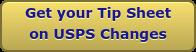 Get your Tip Sheet on USPS Changes