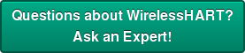 Questions about WirelessHART? Ask an Expert!
