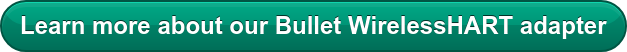 Learn more about our Bullet WirelessHART adapter