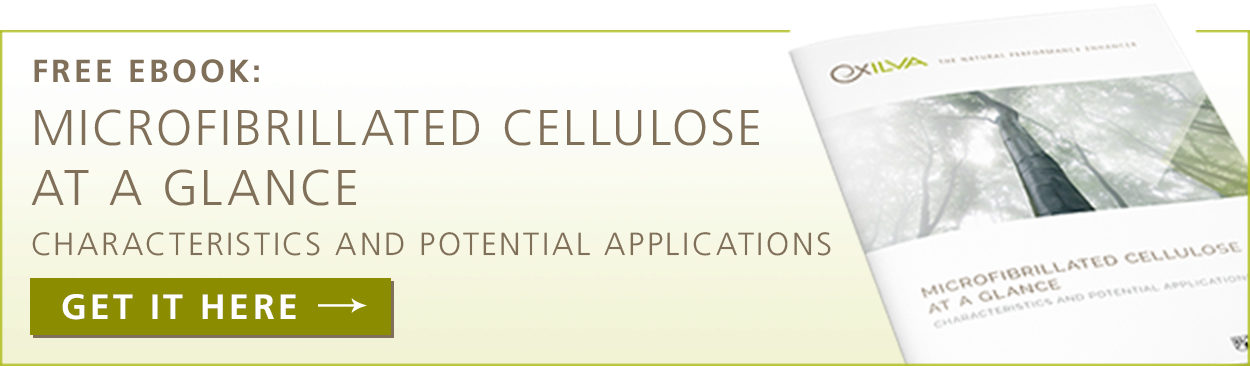 Download our FREE eBook  Microfibrillated Cellulose at a glance
