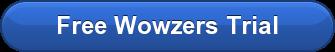 Free Wowzers Trial